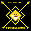 Baby Shark Dance (PSN STNG Remix)