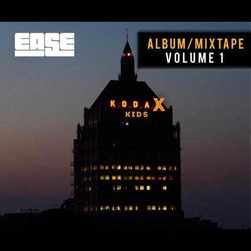 EASE KODAX KIDS - Album Mixtape