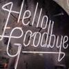 Hello Goodbye - KKB (LBT)