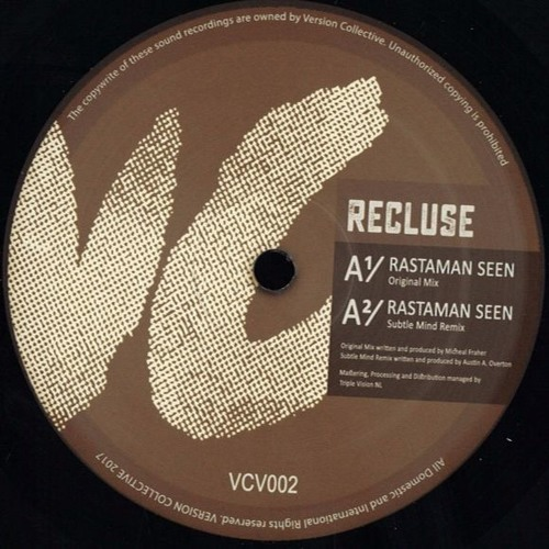 Recluse - Rastaman Seen (Remixes by Subtle Mind, Melle, and The Illuminated) (VCV002)