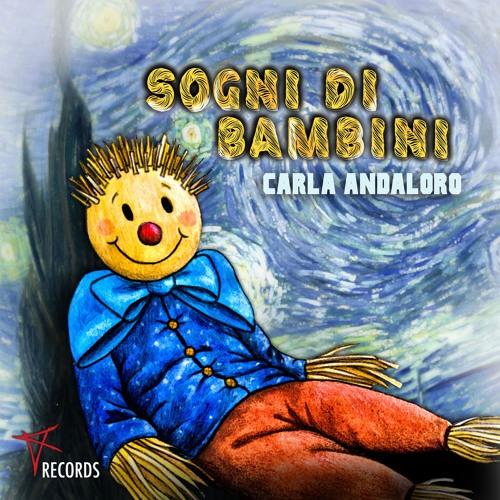 Carla Andaloro - Sogni Di Bambini