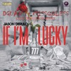 Jason Derulo - If Im Lucky (DGuan Ft MissQQless Remix) **HIT THE BUY/KOPEN BUTTON 4 FREE DOWNLOAD**
