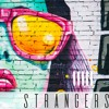 Halsey - Strangers Ft. Lauren Jauregui (Axile Remix) FREE DOWNLOAD