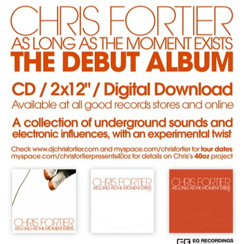 Chris Fortier - As Long As The Moment Mixed (album DJ mix