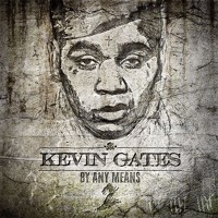 Kevin Gates Songs :: Indie Shuffle Music Blog