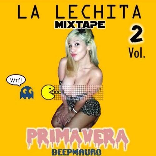 La lechita mixtape Primavera 2017