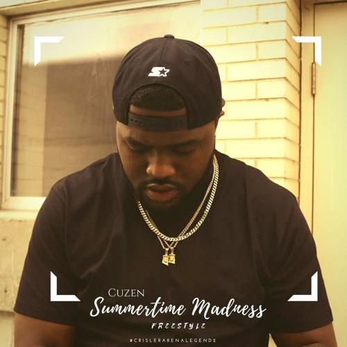 Cuzen - Summmertime Madness Freestyle