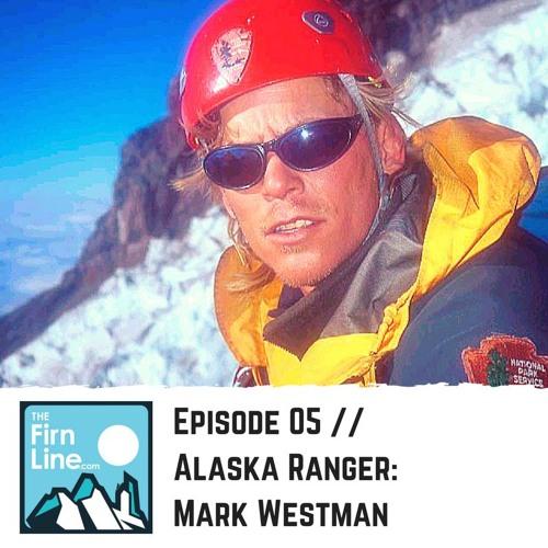 S1:E05 // Alaska Ranger: Mark Westman
