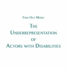 The Underrepresentation Of Actors With Disabilities - radio news feature