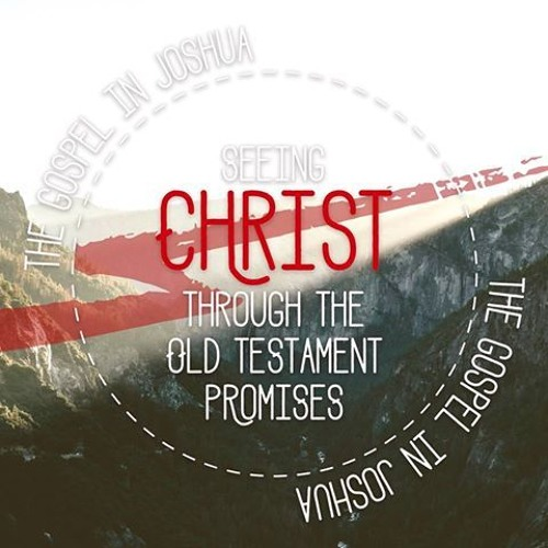 The Gospel in Joshua