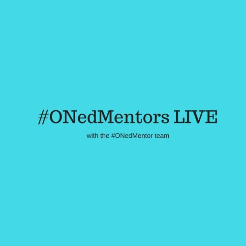 #ONedMentors September 21—Teacher Candidates Take Over!