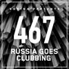 Bobina - Russia Goes Clubbing 467 2017-09-23 Artwork