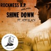 Rock (Heltah Skeltah): Shine Down ft. Kofi Black *Music Video Link in Description