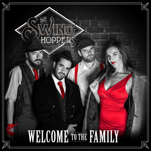 The Swinghoppers - Welcome to the Family (Free Download)