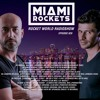 Miami Rockets - Rocket World Radio Show 020 2017-09-23 Artwork