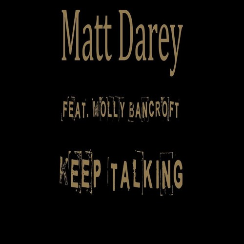 Matt Darey & Molly Bancroft - Keep Talking (DJ Borra Unreleased Remix)