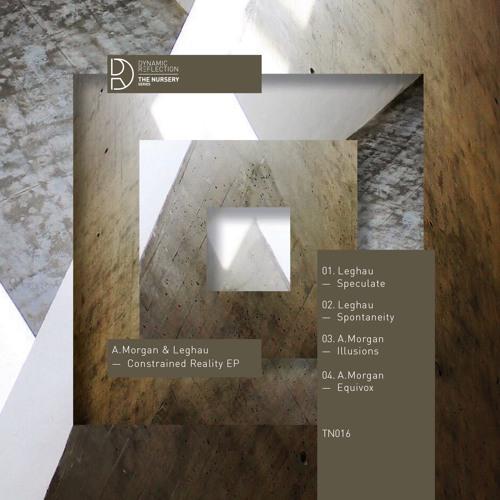 A.Morgan & Leghau - Constrained Reality EP