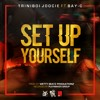 Set Up Yourself ft BAY-C