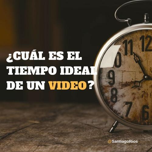 Cuanto  Tiempo  Debe   Durar  Un  Video