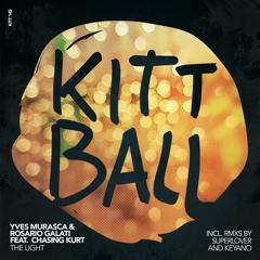 Yves Murasca & Rosario Galati feat. Chasing Kurt - The Light (Superlover Edit)