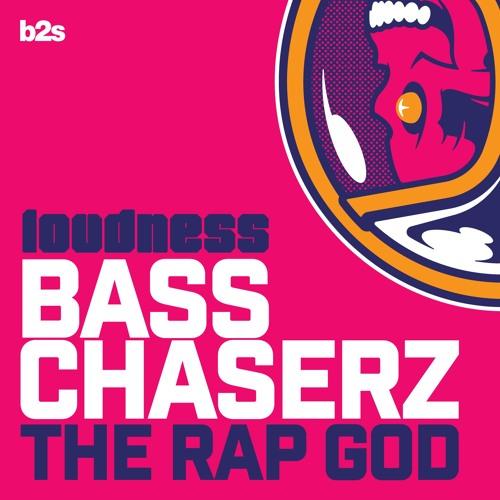 Bass Chaserz - The Rap God (Radio Edit)