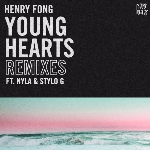 Henry Fong - Young Hearts (feat. Nyla & Stylo G) [Kue Remix]