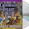 Crossroads of Twilight  by Robert Jordan, audiobook excerpt