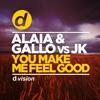 Alaia & Gallo vs J.K. – You Make Me Feel Good [OUT NOW]