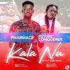 Pharmace Ft Future Conquerer - Kala Nu (Prod By Fyber Beatz)(@promogurugh)