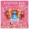 Programa Buddha Global Undergroud / Buddha Bar Monte-Carlo by DJ PAPA  17 Septiembre 2017