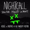 Steve Aoki - Night Call ft. Migos & Lil Yachty (Kidel & Fastro x Ali Nadem Remix) SUPPORTED BY HUEBY