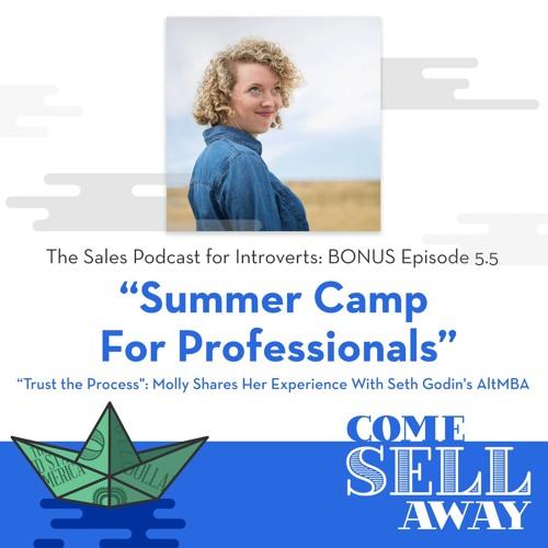 BONUS Episode 5.5: Summer Camp For Professionals