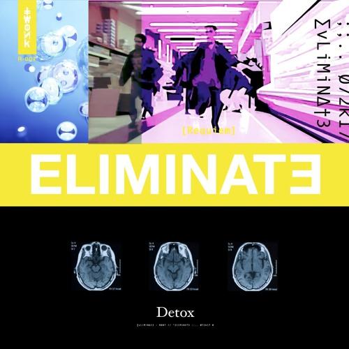 Eliminate - Detox