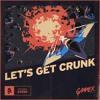 Gammer - Let's Get Crunk