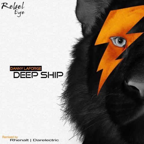 Danny LaForge - Deep Ship