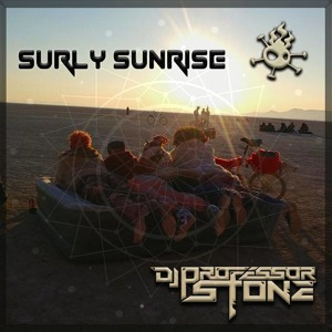 Sunrise Ritual - with Dj Professor Stone on the Surly Bird