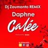 Daphné x Dj Zoumanto - Calée (Remix AfroHouse)