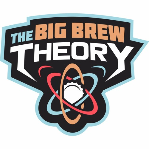 The Big Brew Theory #005: Dragan Radulovic & Jason Vincion   Outlander Brewing