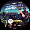 Dj Turtle X Dj Royflow - Power Mix Vol 2 Bday Edition