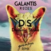 Galantis & ROZES - Girls on Boys (Dominic Strike Remix)