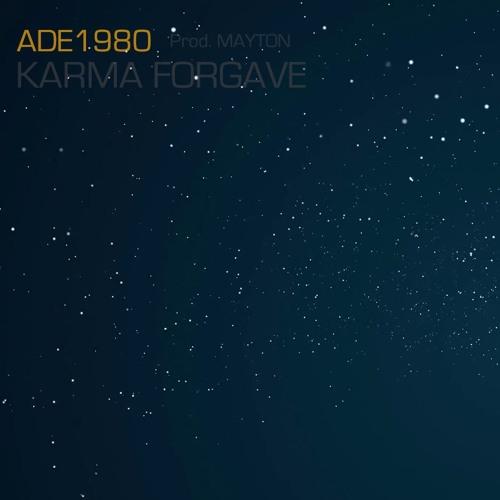 ADE1980 - Karma Forgave (prod. Mayton)