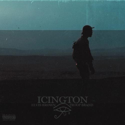 Elvis Brown - Icington (Ft. Troop Brand)