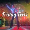 Download DJ Feeldz Friday Feelz Mp3
