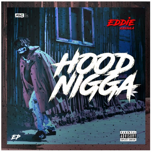 Hood Nigga EP