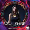 TED PODCAST #83 by SOUL SHINE