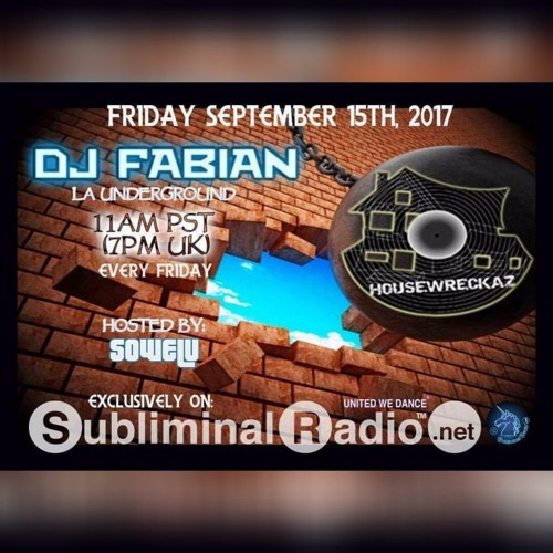 HouseWreckaz on Subliminal Radio // Show 169 Fabian // 15 September 2017