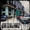 Quiereme - Dj Garba - Jacob Forever Ft. Farruko