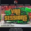 Van Sessions 1.0 - Rokitbeats - Dj Bhajan - Mc V - Mashup