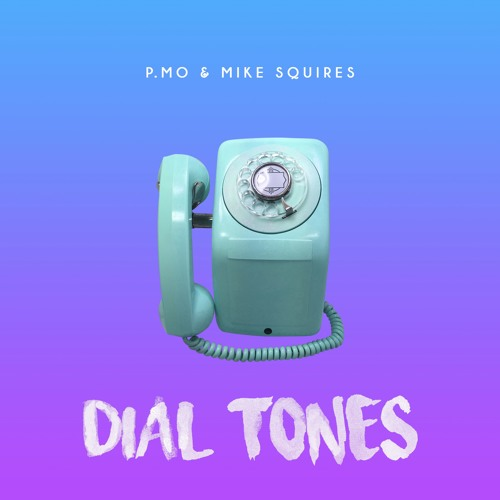 Dial Tones (Prod. By Mike Squires)