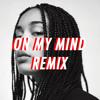 On My Brain Remix (Co-Prod Mike Nasty, Aidan Carroll)
